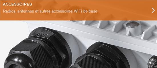 Gamme d'accessoires du distributeur de réseaux WiFi Ruckus