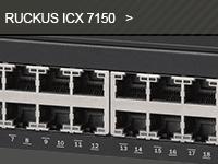 Gamme de switch ICX 7150 du distributeur de réseaux Wi-Fi Ruckus.